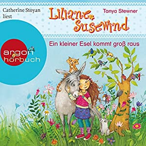 Ein kleiner Esel kommt groß raus (Liliane Susewind 12) Hörbuch