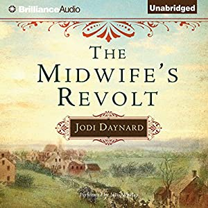 The Midwife's Revolt Hörbuch