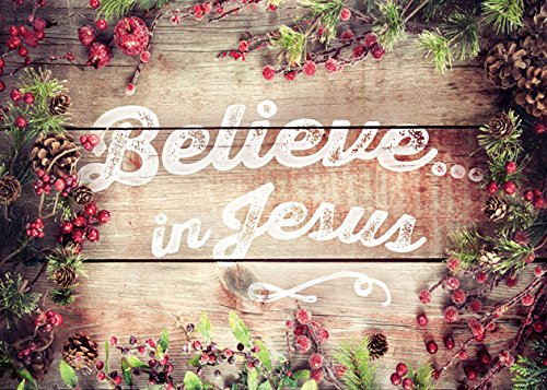 Believe Card - Believe In Jesus - Boxed Greeting Cards - Christmas - NIV Scripture
