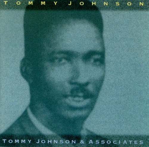Cool Drink Of Water Blues Tommy Johnson