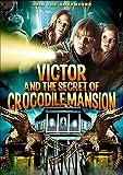 Victor & The Secret of Crocodile Mansion