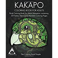 Kakapo Coloring Book for Adults: Birds Coloring Book for Adults Relaxation Containing 20 Paisley, Henna and Mandala Coloring Pages