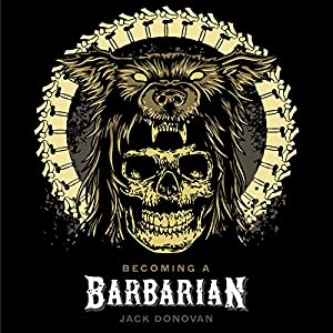 Becoming a Barbarian Audiobook