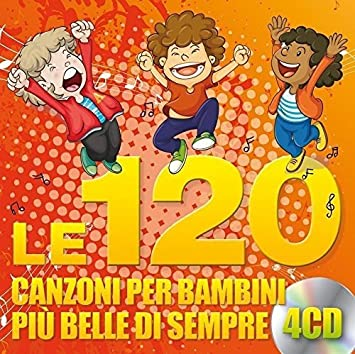 Le 120 Canzoni Per Bambini Più Belle Di Sempre 4 Cd Various