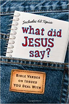 What Did Jesus Say? by Carolyn Larsen (1-Mar-2010)