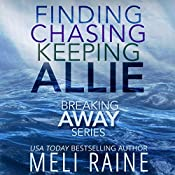 The Breaking Away Series Boxed Set: Books 1-3 | Meli Raine