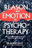 Reason and Emotion in Psychotherapy, Albert Ellis, 0806506016