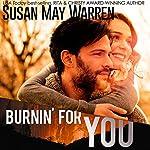 Burnin' for You: Montana Fire, Book 3 | Susan May Warren