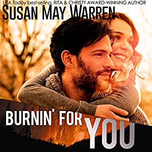 Burnin' for You Audiobook