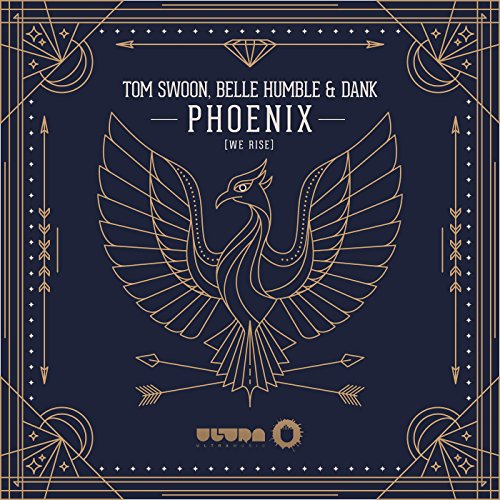Phoenix (we rise) (Radio - And Tom Bella