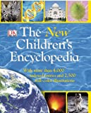 The New Children's Encyclopedia, Dorling Kindersley Publishing Staff, 1465412352