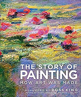 Book Cover: The Story of Painting: How art was made