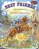 Best Friends, Steven Kellogg, 0803700997