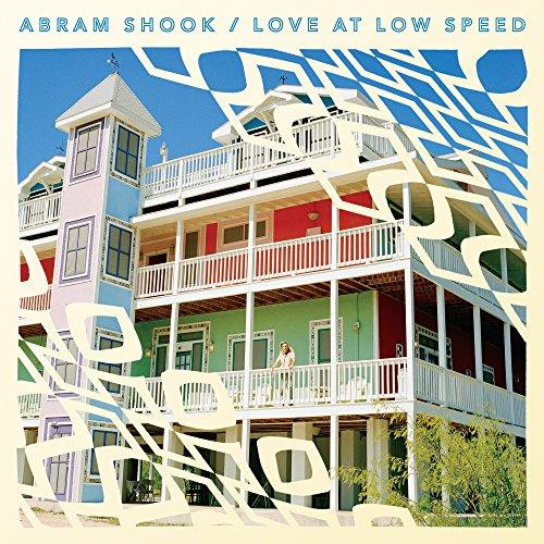 Abram Shook - Love At Low Speed (2017) [WEB FLAC] Download