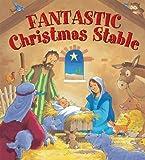 Fantastic Christmas Stable, Juliet David, 185985950X