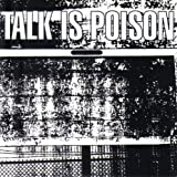 Talk Is Poison