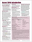 Microsoft Access 2016 Introduction Quick Reference Guide - Windows Version (Cheat Sheet of Instructions, Tips & Shortcuts - Laminated Card)