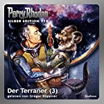 Der Terraner - Teil 3 (Perry Rhodan Silber Edition 119) | William Voltz,Marianne Sydow,Peter Terrid