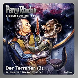 Der Terraner - Teil 3 (Perry Rhodan Silber Edition 119)