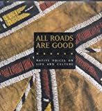 All Roads Are Good, National Museum Of The American Indian, 1560984511