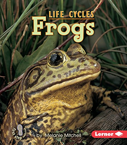Frogs (First Step Nonfiction ― Animal Life Cycles) ()