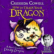 A Hero's Guide to Deadly Dragons: How to Train Your Dragon, Book 6 Audiobook by Cressida Cowell Narrated by David Tennant