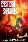 Eastern Shadows: Alex Thorne Book One (Alex Thorne Action Spy Adventures 1)