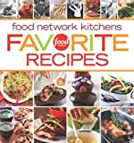 Food Network Kitchens Favorite Recipes, Food Network Kitchens Staff, 0696241978