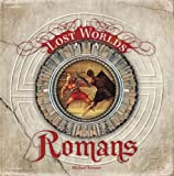 The Romans (Lost Worlds), Michael Streeter, 1402754531