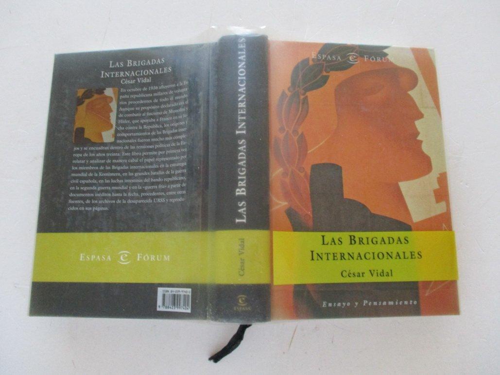 Las Brigadas Internacionales: Amazon.es: Vidal, Cesar: Libros