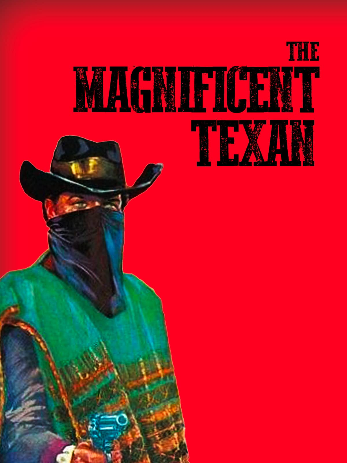 The Magnificent Texan on Amazon Prime Instant Video UK