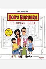 The Official Bob's Burgers Coloring Book Paperback