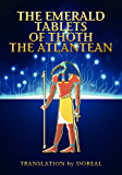 THE EMERALD TABLETS OF THOTH THE ATLANTEAN (English Edition)