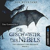 Die Geschwister des Nebels (Von Göttern und Drachen 2)   Jen Williams