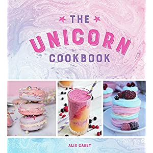 The-Unicorn-Cookbook-Magical-Recipes-for-Lovers-of-the-Mythical-Creature-Hardcover--12-Oct-2017