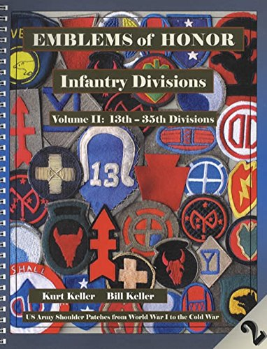 Emblems of Honor Infantry Divisions Volume II: 13th - 35th Divisions
