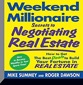 Weekend Millionaire Secrets to Negotiating Real Estate Audiobook