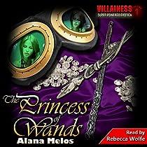 THE PRINCESS OF WANDS: VILLAINESS, BOOK 3