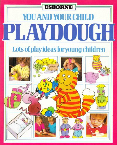 You & Your Child Playdough