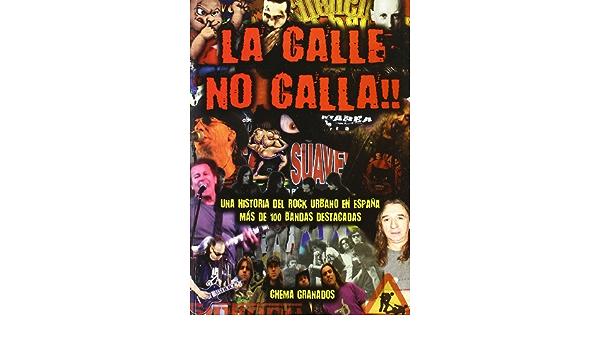 CALLE NO CALLA,LA: Amazon.es: GRANADOS,CHEMA: Libros