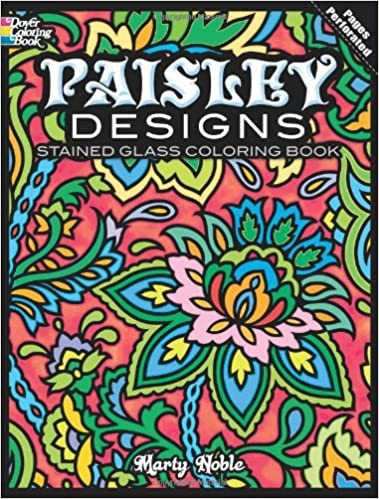 Paisley Designs Stained Glass Coloring Book Dover Design Marty Noble 9780486484020 Amazon Books