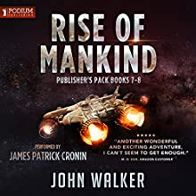 Rise of Mankind, Books 7-8 Audiobook by John Walker Narrated by James Patrick Cronin
