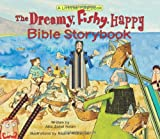 The Dreamy, Fishy, Happy Bible Storybook, Allia Zobel Nolan, 0310717981