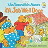 The Berenstain Bears and a Job Well Done, Jan Berenstain, 0310712548