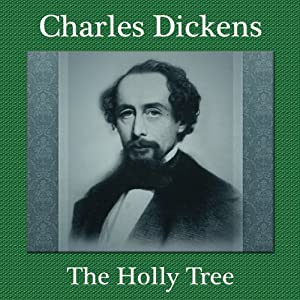 The Holly-Tree Audiobook