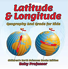 Latitude Longitude Geography Childrens Sciences ebook