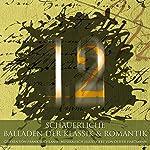 12 schauerliche Balladen der Klassik & Romantik | Theodor Fontane,Gustav Schwab,Heinrich Heine