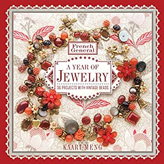 Book Cover: French General: A Year of Jewelry: 36 Projects with Vintage Beads