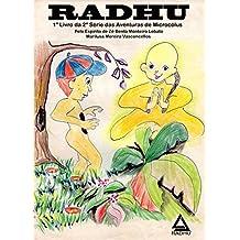 Radhu: Aventuras de Microcolus II (Aventuras de Microcóluus II Livro 1)