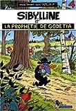 Sibylline T04 La prophétie de Godetia